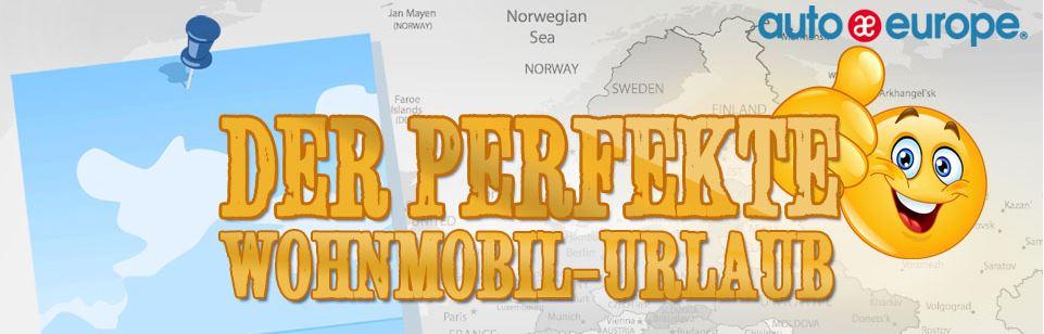 Infografik - Der perfekte Wohnmobil-Urlaub