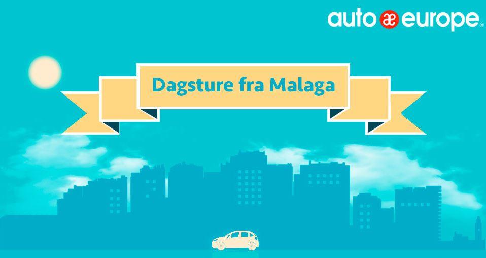 Dagsture fra Malaga