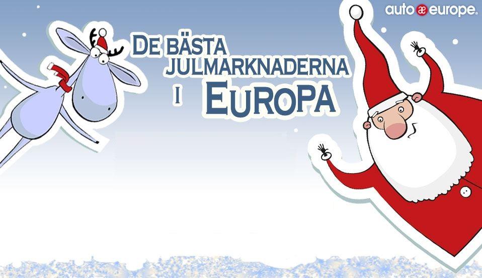 Infografik: Bästa julmarknader i Europa