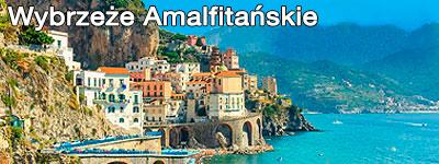 Wybrzeże Amalfitańskie - wycieczka objazdowa