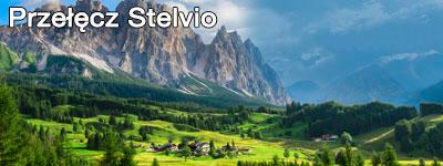 Przełęcz Stelvio - wycieczka objazdowa