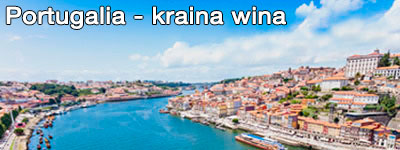 Portugalia - regiony winiarskie