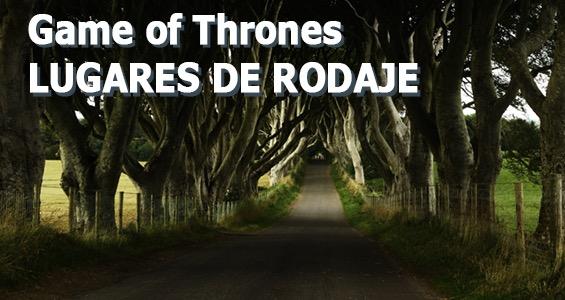 Road trip Lugares de Rodaje - Juego de Tronos