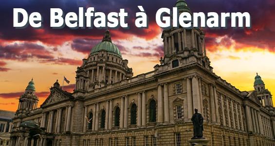 Road trip sur les lieux de tournage - Belfast à Glenarm