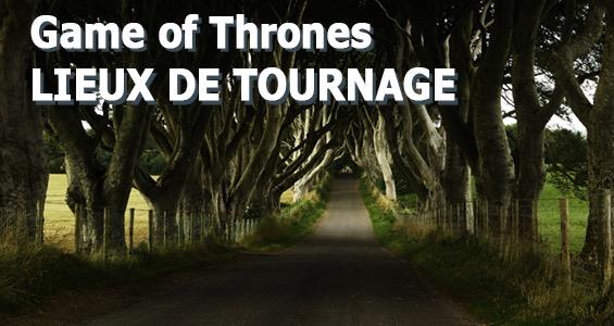 Road trip sur les lieux de tournage - Game of Thrones