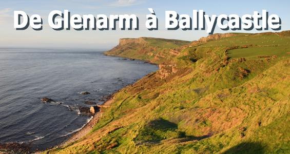 Road trip sur les lieux de tournage - Glenarm à Ballycastle