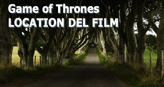 Location dei film nel Regno Unito - Game of Thrones