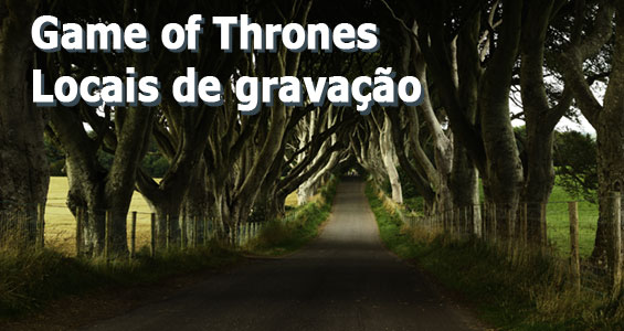 Road trip Cinematográfica no Reino Unido: Game of Thrones