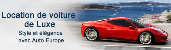 Location voiture de Luxe avec Auto Europe