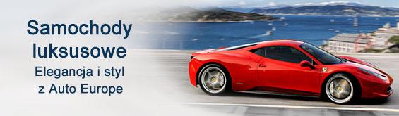 Samochody luksusowe w Auto Europe